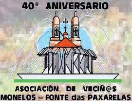 40º Aniversario da A.VV. Monelos – Fonte das Paxarelas e Festas do Barrio